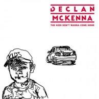 declan-mckenna-kids-dont-wanna-come-home