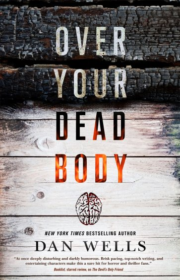 Over Your Dead Body