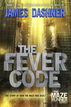 The Fever Code by James Dashner